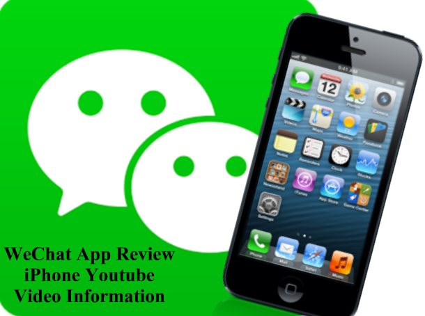 WeChat App Review on iPhone Youtube Video Information